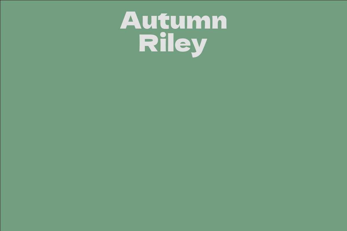 Riley autumn Autumn Riley