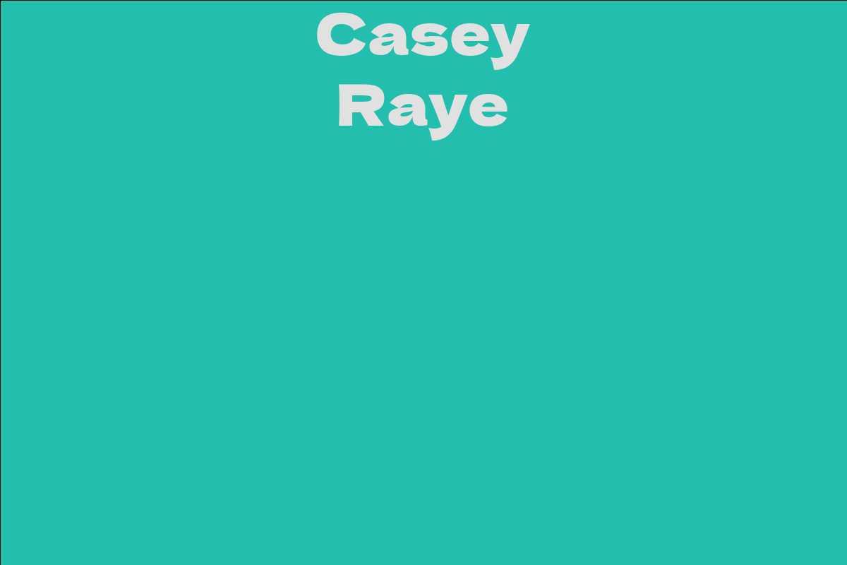Casey Raye