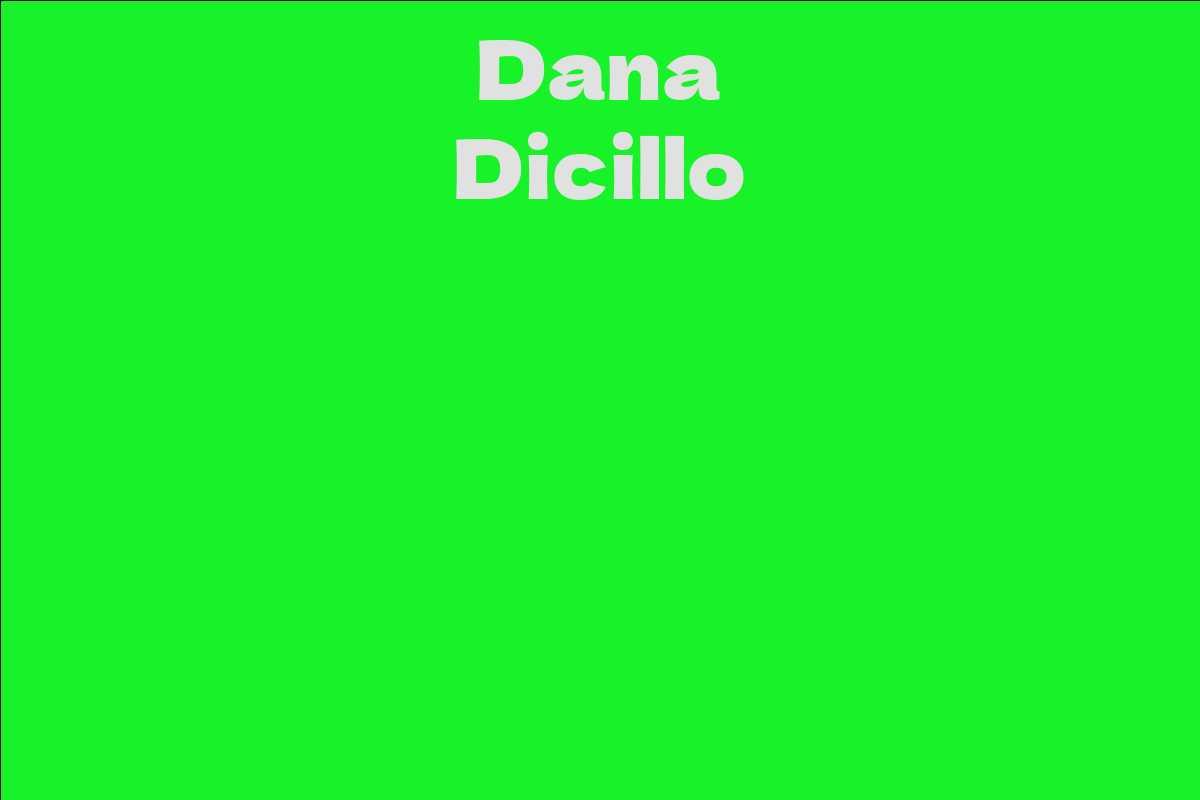 Dana Dicillo
