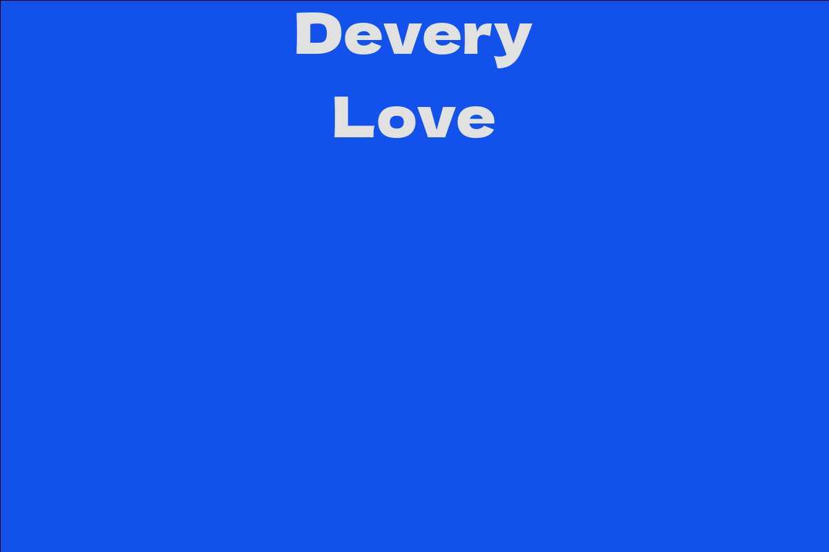 Devery Love