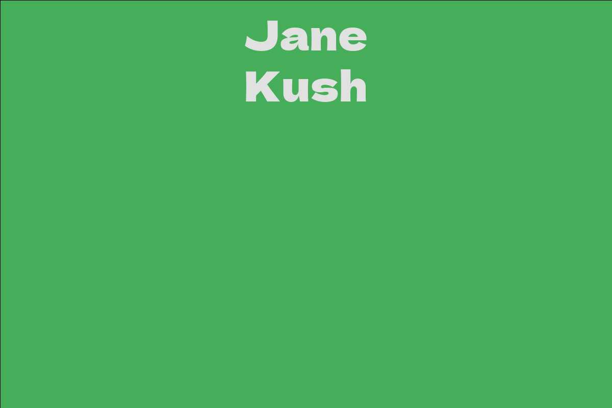 Jane Kush