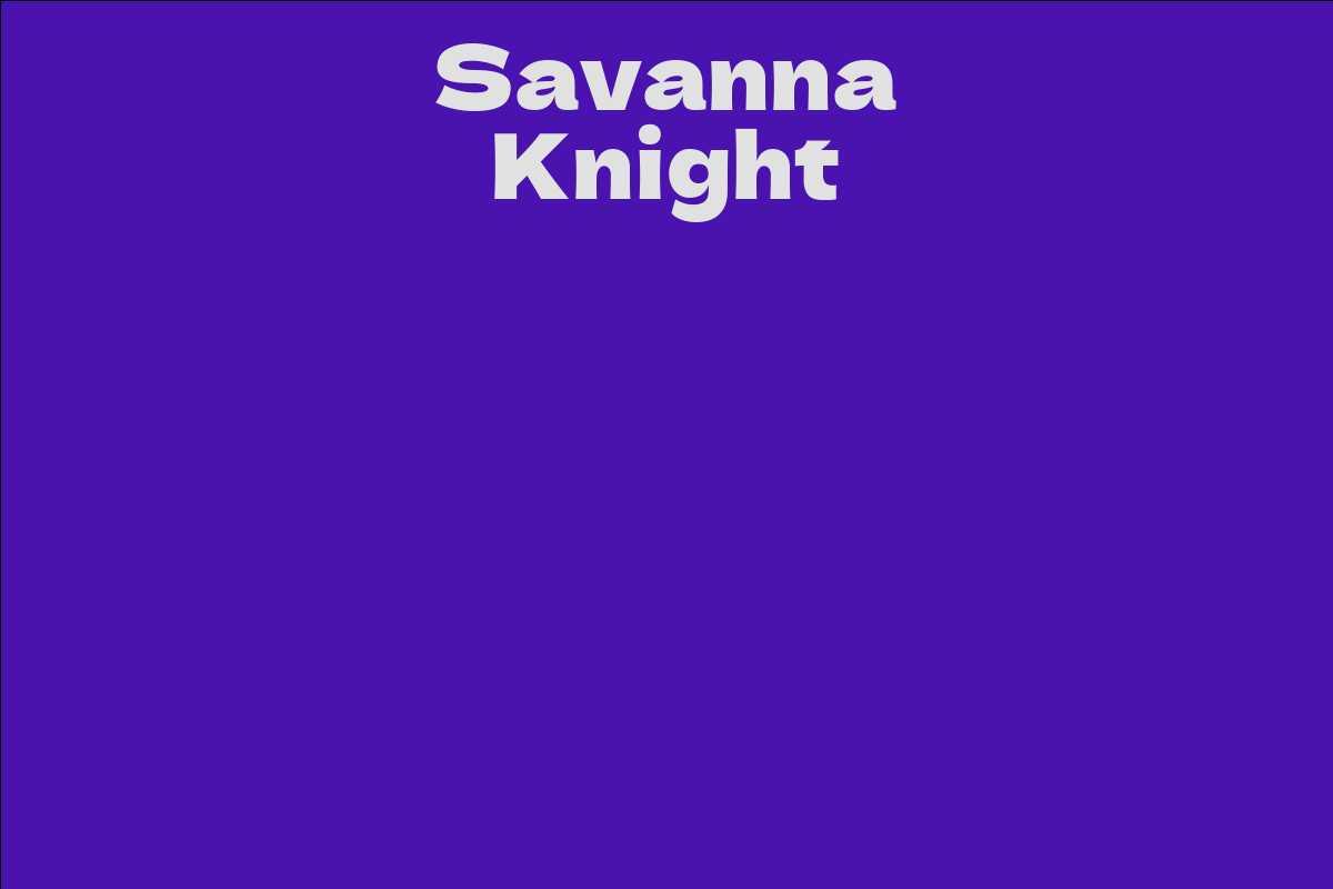 Savanna Knight