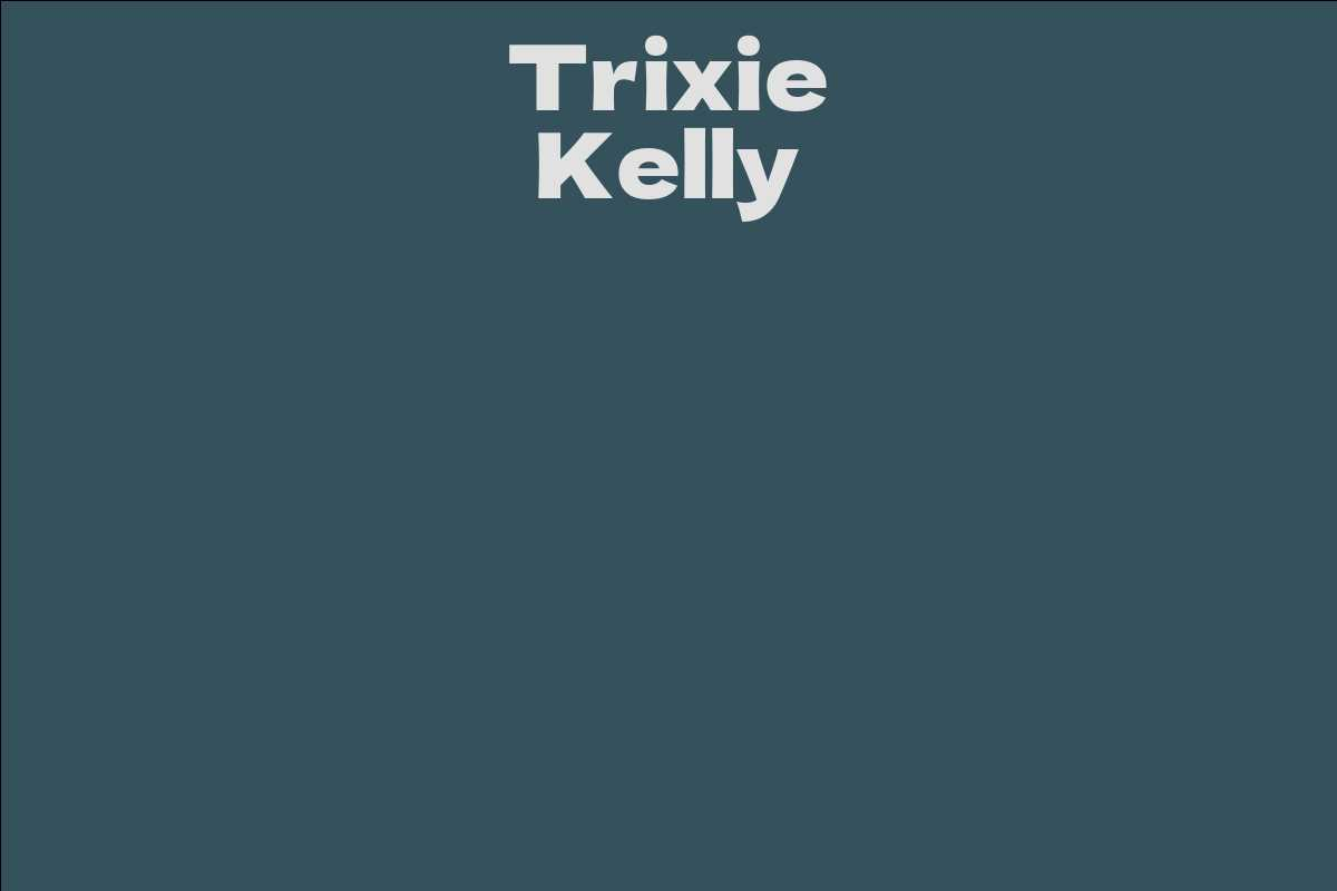 Trixie Kelly
