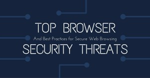 6 easy ways to protect your browser from threats